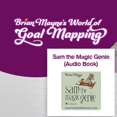 We are all looking for new and inspiring ways to keep the kids happy and educated during these changing times. It can sometimes be challenging to keep them engaged and inspired to learn and achieved their goals, and that is why Brian Mayne is giving you access to his Goal Mapping system, including his best-selling storybook, Sam the Magic Genie for FREE!